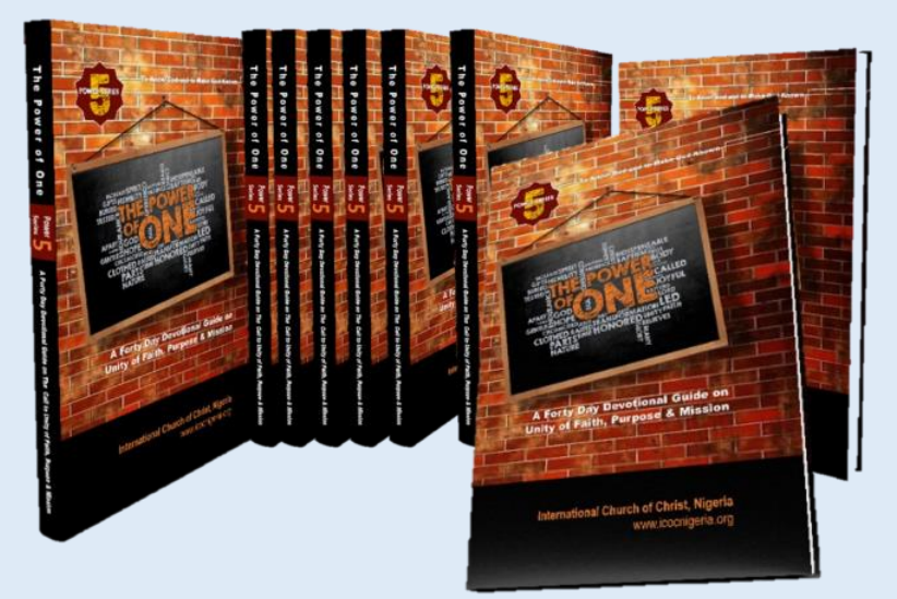 """""""THE POWER OF ONE"""" – A 40 Day Devotional Guide on Unity of Faith, Purpose & Mission –"""