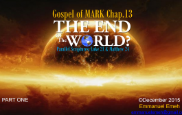 Article: The Gospel Of Mark Chapter 13 – The End of the World?