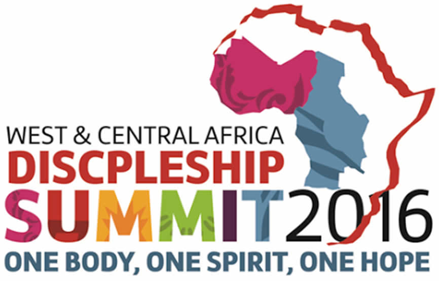 WEST AND CENTRAL AFRICA (WCA) DISCIPLESHIP SUMMIT ACCRA 2016