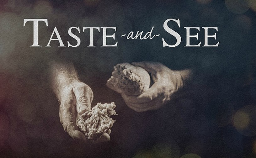 Reach: The 2017 40 Days Devotional Day 17 – Taste And See