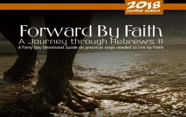 Forward By Faith – The Forty Day Devotional Guide