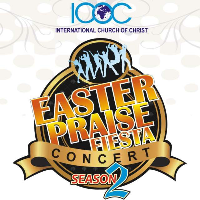 ANNOUNCEMENT: The 2016 ICOC Easter Praise Fiesta Concert/Family Fun Day