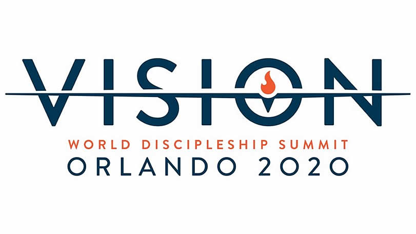 Register for the 2020 World Discipleship Summit in Orlando Florida – Vision